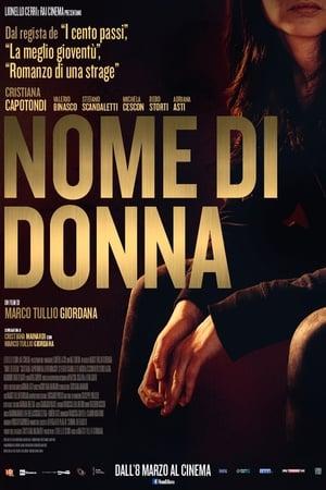 programmi tv seconda serata Nome di donna, oggi in tv seconda serata Nome di donna poster