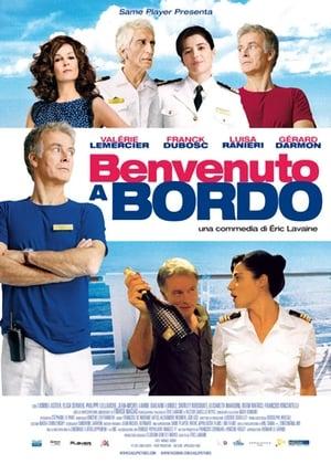 film tv oggi seconda serata, film tv in seconda serata Benvenuto a bordo, film tv stanotte. poster
